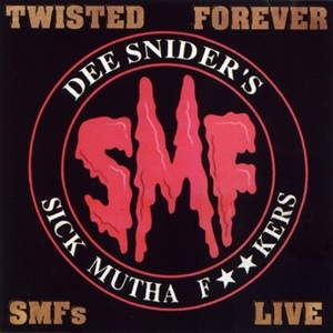 Twisted Forever - SMFs Live
